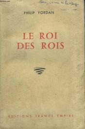 Le Roi Des Rois. - Couverture - Format classique