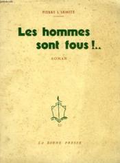 Les Hommes Sont Fous !.. - Couverture - Format classique
