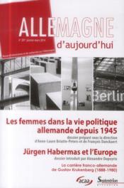 REVUE ALLEMAGNE D'AUJOURD'HUI N.207 ; les femmes dans la vie politique en Allemagne depuis 1945 ; Jürgen Habermas et l'Europe - Couverture - Format classique