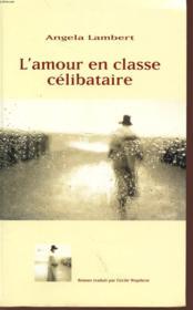 L'Amour En Classe Célibataire - Couverture - Format classique