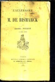 L'Allemagne De M. De Bismarck / 2e Edition . - Couverture - Format classique