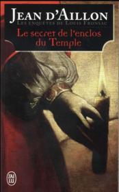 Les enquêtes de Louis Fronsac T.9 ; le secret de l'enclos du temple - Couverture - Format classique