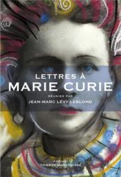 Lettres à Marie Curie - Couverture - Format classique