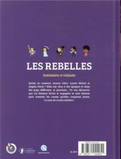 Les rebelles ; contestataires et résistantes - 4ème de couverture - Format classique