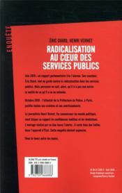 Radicalisation au coeur des services publics ; sport, hôpitaux, transports... ce qu'on ne vous dit pas - 4ème de couverture - Format classique
