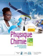 Physique-chimie 1re bac pro - livre eleve - ed. 2020 - Couverture - Format classique