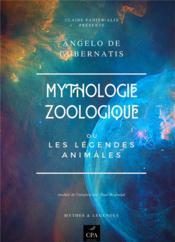Mythologie zoologique ou les légendes animales - Couverture - Format classique
