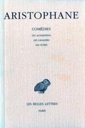 Comédies t.1 ; les acharniens ; les chevaliers ; les nuées - Couverture - Format classique
