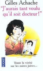 J'Aurai Tant Voulu Qu'Il Soit Docteur - Intérieur - Format classique