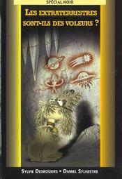 Les Extraterrestres Sont-Ils Des Voleurs - Intérieur - Format classique