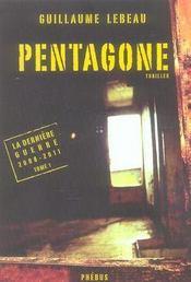 Pentagone ; la dernière guerre, 2008-2011 - Intérieur - Format classique