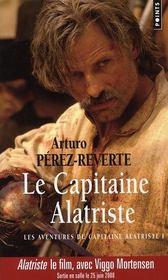 Les aventures du capitaine Alatriste t.1 ; le capitaine Alatriste - Intérieur - Format classique