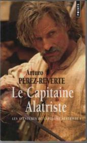 Les aventures du capitaine Alatriste t.1 ; le capitaine Alatriste - Couverture - Format classique