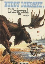 Buddy longway anc.edition t6 orignal (l') - Couverture - Format classique