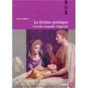 Fiction Poetique. Foscolo Leopardi Ungaretti - Couverture - Format classique