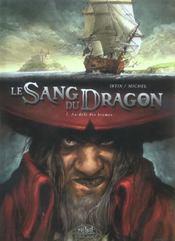 Le sang du dragon T.1 ; au-delà des brumes - Intérieur - Format classique