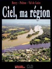 Ciel, ma region - Couverture - Format classique