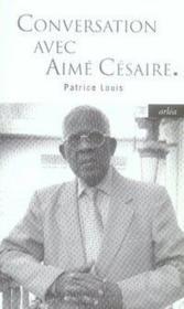 Conversation avec Aimé Césaire - Couverture - Format classique