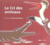 Le Cri Des Animaux - Intérieur - Format classique