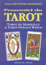 L'essentiel du tarot ; tarot de Marseille et tarot Oswald Wirth - Intérieur - Format classique