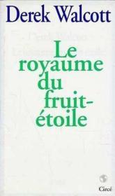 Royaume du fruit-etoile (le) - Couverture - Format classique