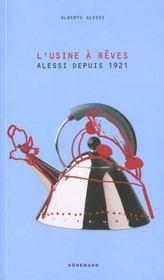 Alessi ; L'Usine A Reves - Intérieur - Format classique