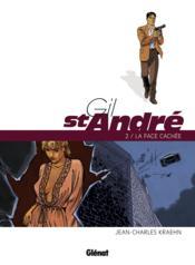 Gil Saint-André T.2 ; la face cachée - Couverture - Format classique