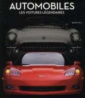 Automobiles ; les voitures légendaires - Couverture - Format classique