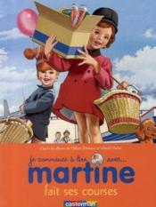 Je commence à lire avec Martine T.17 ; Martine fait ses courses - Couverture - Format classique