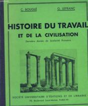 Histoire Du Travail Et De La Civilisation. Derniere Annee De Scolarite Primaire. - Couverture - Format classique