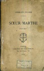 Soeur Marthe Poeme. - Couverture - Format classique