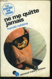 Ne Me Quitte Jamais -- Collection