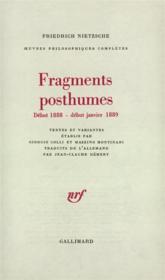 Fragments posthumes - debut 1888 - debut janvier 1889) - Couverture - Format classique