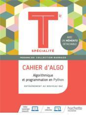Mathématiques ; cahier d'algo ; terminale spécialité ; algorithmique et programmation en Python (édition 2020) - Couverture - Format classique