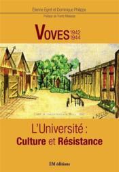 Voves 1942-1944 : l'université : culture et résistance - Couverture - Format classique