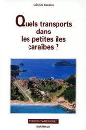 Quels transports dans les petites îles caraïbes ? - Couverture - Format classique
