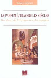 Le Parfum A Travers Les Siecles - Intérieur - Format classique