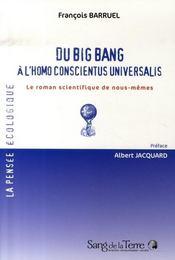 Du big bang à l'homo conscientus universalis - Intérieur - Format classique