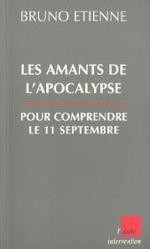 Les Amants De L'Apocalypse ; Cles Pour Comprendre Le 11 Septembre - Intérieur - Format classique