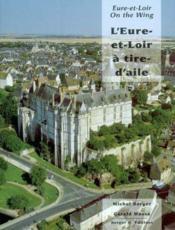 L'Eure Et Loire A Tire D'Aile (Bilingue F - Gb) - Couverture - Format classique
