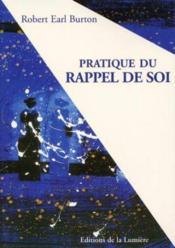 Pratique Du Rappel De Soi - Couverture - Format classique