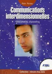 Communications interdimentionnelles ; médiumnité, channeling - Intérieur - Format classique