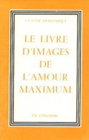 Le livre d'image de l'amour maximum - Couverture - Format classique