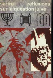 Reflexions Sur La Question Juive. Collection : Idees N° 2 - Couverture - Format classique