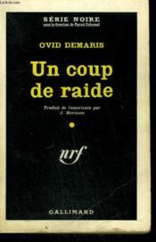 Un Coup De Raide. ( The Long Night ). Collection : Serie Noire N° 594 - Couverture - Format classique