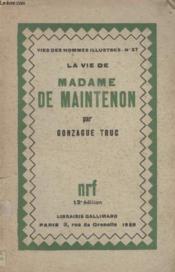 Collection Vies Des Hommes Illustres N° 37. La Vie Madame De Maintenon. - Couverture - Format classique