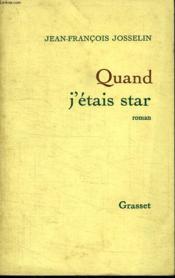 Quand J Etais Star. - Couverture - Format classique