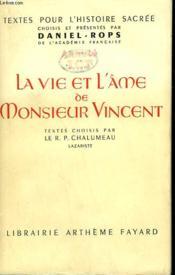 La Vie Et L'Ame De Monsieur Vincent. - Couverture - Format classique