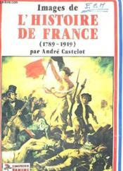 Images De L'Histoire De France (1789-1919) - Panini - Couverture - Format classique