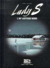 Lady S. T.3 ; 59° latitude Nord - Couverture - Format classique